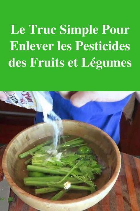 Le Truc Simple Pour Enlever Les Pesticides Des Fruits Et Legumes Fruits Et Legumes Trucs Et Astuces Cuisine Alimentation