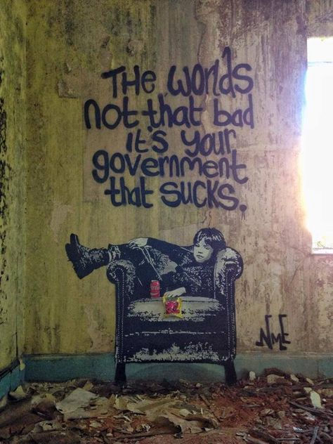 """The World's Not That Bad"" by NME in Dawlish, UK art art graffiti art quotes Street Art Banksy, Banksy Graffiti, Arte Banksy, Graffiti Quotes, Banksy Quotes, Bansky, Street Art Quotes, Protest Kunst, Protest Art"