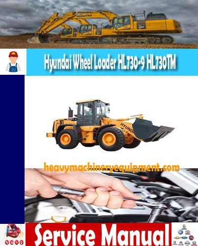 Hyundai Wheel Loader Hl730 9 Hl730tm 9 Manual Hyundai Wheel Manual