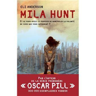 Mila Hunt Eli Anderson Livre Les Infiltres Ado