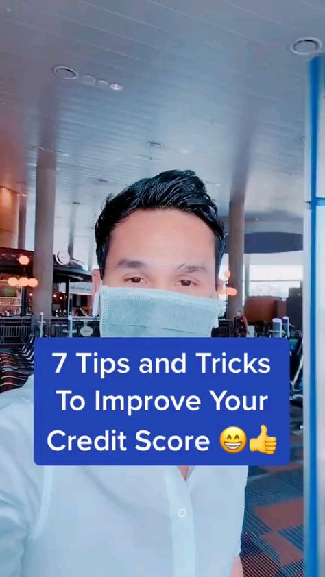 7 tips to increase your credit score by King Khang