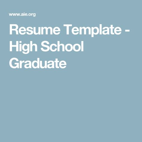 Resume Template - High School Graduate Jared Pinterest - resume high school graduate