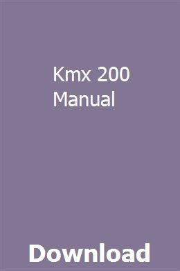 Kmx 200 Manual Manual How To Be Outgoing Inspirational Books