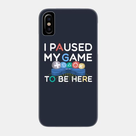 competitive price cd604 cec44 I Paused My Game To be Here Phone Case. #samsung #phoneskin ...