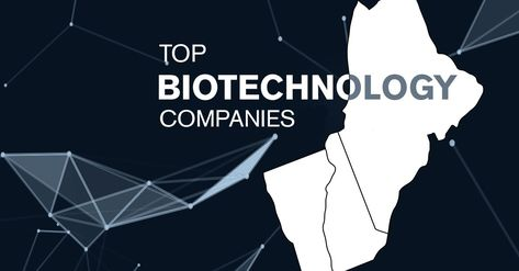 Top Eight Biotechnology Companies To Be Looked Upon