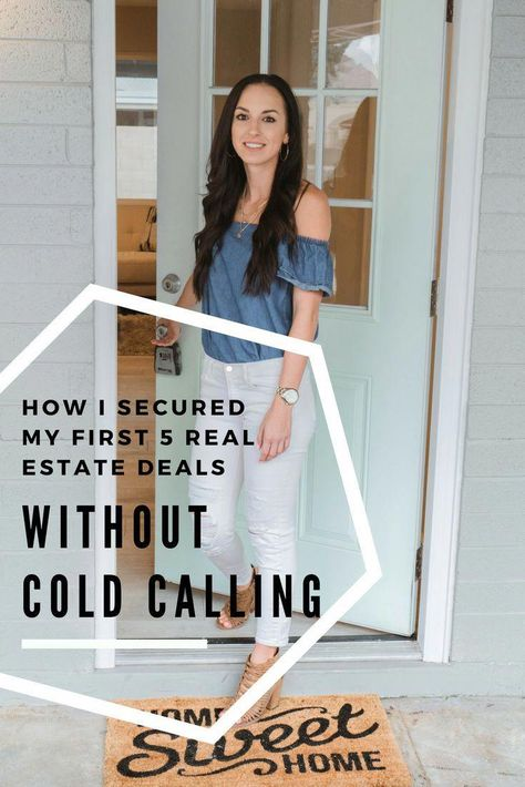 How I Secured My first 5 Real Estate Deals Without Cold Calling