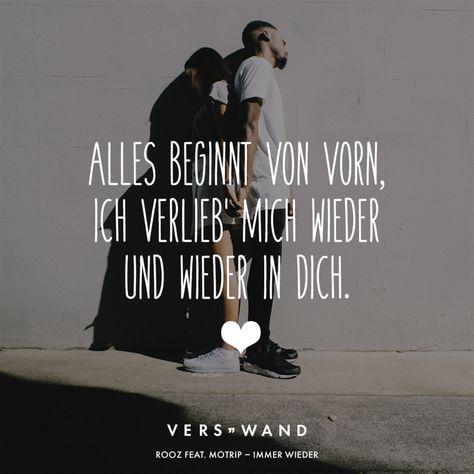Visual Statements®️️ Alles beginnt von vorn, ich verlieb' mich wieder und wieder in dich. - Rooz feat. Motrip Sprüche / Zitate / Quotes / Verswand / Musik / Band / Artist / tiefgründig / nachdenken / Leben / Attitude / Motivation