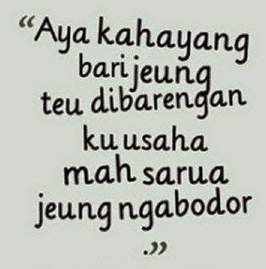 Kata Kata Bijak Bahasa Sunda Indonesia Di 2020 Bijak Kutipan Lucu