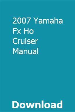 2007 Yamaha Fx Ho Cruiser Manual Owners Manuals Yamaha Waverunner Repair Manuals