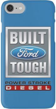 Built Ford Tough PowerStroke Diesel 4 iphone case