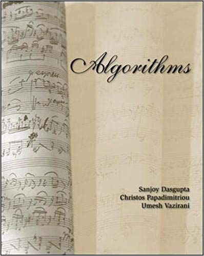 Algorithms Sanjoy Dasgupta Algorithms Christos H Papadimitriou Algorithms Umesh Vazirani Algorithms 9780073523408 Amaz Free Ebooks Algorithm Free Reading