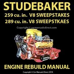 Studebaker 259 289 V8 1956 1958 Engine Rebuild Overhaul Manual