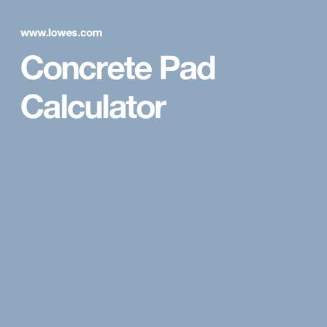 Concrete Pad Calculator