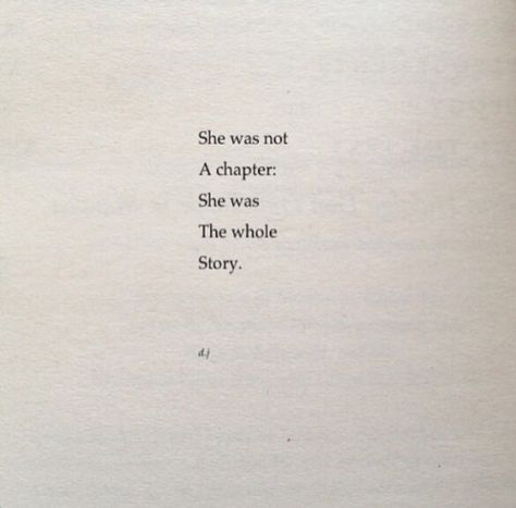 What I write will last forever somewhere hidden in the internet,but good books come to an end.If she was a book.