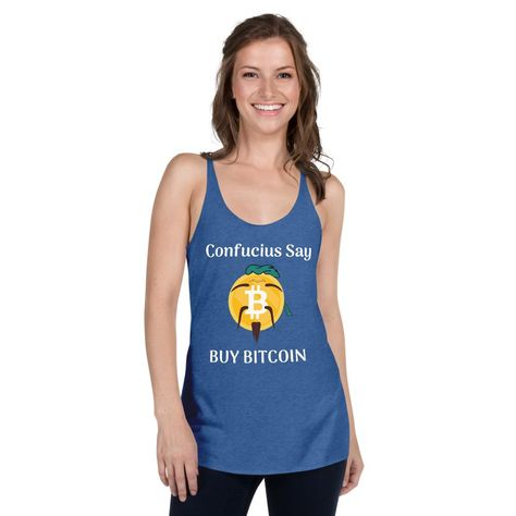 Confucius say. We do. It's good to live life with solid philosophy. What's the philosophy for 2021 and beyond? Buy Bitcoin. Keep it simple and prosper...sounds pretty good, right? For the anti-pit stain season. For workouts or athleisure days when you're not planning to workout but want to look the part anyway. For sunshiny days when you're looking to get a little Vitamin D on the shoulders. The racerback style can match the lines of your favorite sports bra, or compliment them! This tank is a g