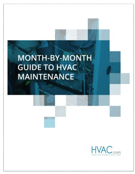 Hvac Guide Month By Month Guide To Hvac Maintenance Hvac Com