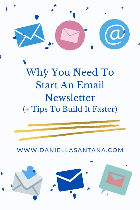 WHY YOU NEED TO CREATE AN EMAIL NEWSLETTER AND HOW TO GROW YOUR LIST