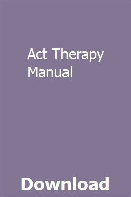 Act Therapy Manual Manual Inspirational Books Installation Manual