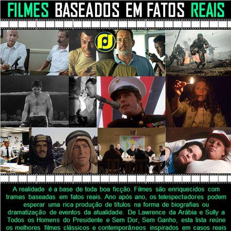 Grandes Filmes Baseados Em Fatos Reais Baseado Em Fatos