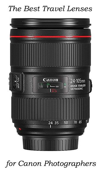 The Canon Lenses You Should Get For Travel Photography Canon Lens Zoom Lens Canon Ef