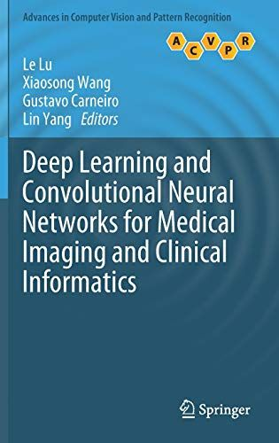 Download Pdf Deep Learning And Convolutional Neural Networks For Medical Imaging And Clinical Informatics Advan Deep Learning Medical Imaging Computer Vision