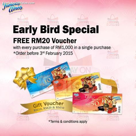 28 Jan 2015 Onward: Famous Amos Gift Voucher Early Bird Special