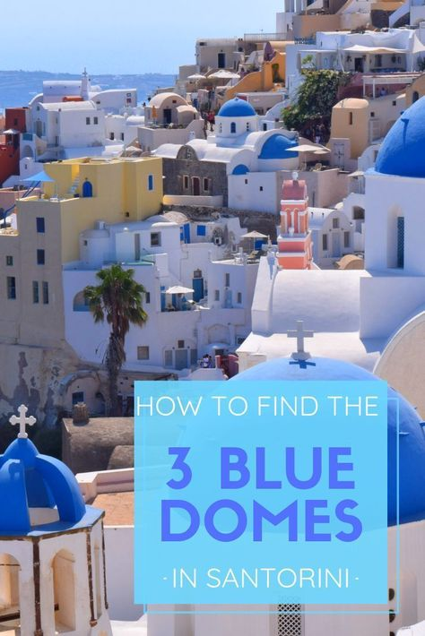 How to photograph the Santorini Blue Domes in Oia.