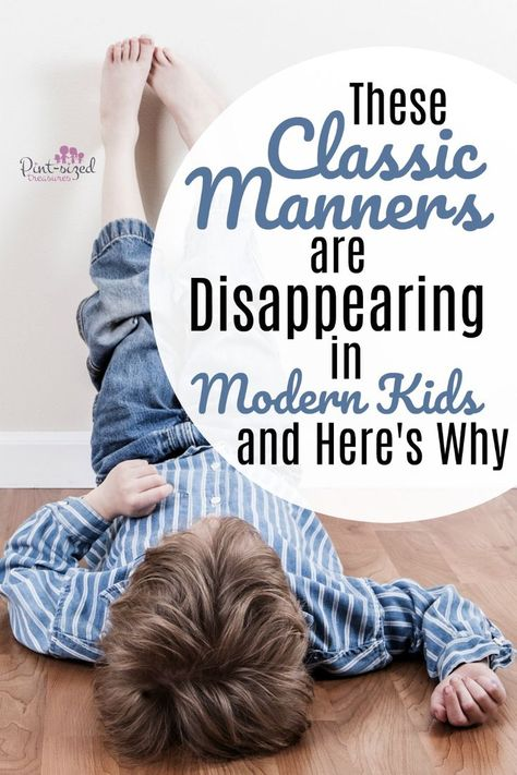 Good Manners Kids Today Don't Know · Pint-sized Treasures