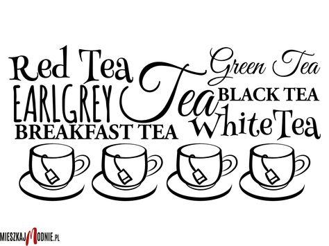 Naklejka Lub Szablon Malarski Z Serii Do Kuchni W10038 White Tea Red Tea Breakfast Tea