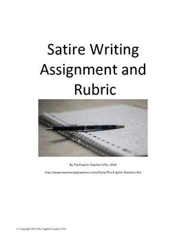 Thi Satire Essay Assignment Sheet And Rubric Allow A Wide Variety Of Satirical Sarcastic Writing Prompt Picture Prompts Sarcasm College Argumentative Topic For High School