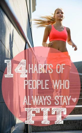 14 Habits of People Who Always Stay Fit // #pinaholicmyrie
