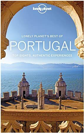 Free Ebook Lonely Planet Best Of Portugal Travel Guide Portugal Travel Guide Lonely Planet Portugal Travel