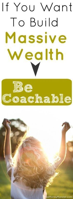 Be Coachable If You Want To Build Massive Wealth   Mad Money Monster
