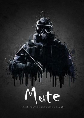 Rainbow Six Siege Mute With Images Rainbow Six Siege Poster