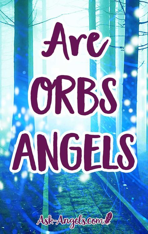 Are Orbs Angels. Are Orbs Angels? Yes and no. Learn how you can tell the difference between energetic orbs called in through love and joy, and orbs which are indeed angels. #orbs #angels