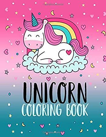 Read Book Unicorn Coloring Book Unicorns Colouring Books For Kids