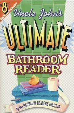 Buy Uncle John S Ultimate Bathroom Reader Bathroom Readers