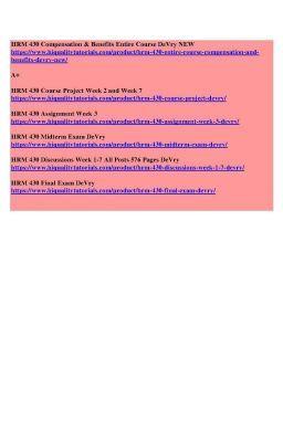 Hrm 430 Compensation Benefits Entire Course Devry New Hrm 430 Compensation Benefits Entire Course Devry New College Homework Help Restaurant Management Homework Help