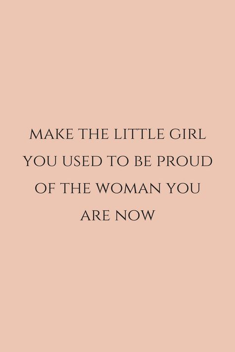 Make the little girl you used to be proud of the woman you are now by chasing your passions.  #careertips #dreamchaser #lifequote #quote #inspiration #blogger