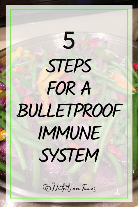 5 Steps for a Bulletproof Immune System. These immune boosting foods, healthy recipes, detox foods and detox recipes will flood the body with antioxidants so you can keep your immunity high. #immunity #foods #healthy #recipes For MORE RECIPES, fitness  nutrition tips please SIGN UP for our FREE NEWSLETTER www.NutritionTwins.com