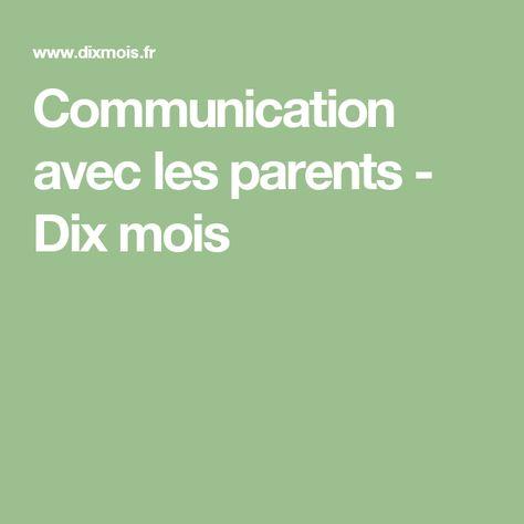 Communication avec les parents - Dix mois