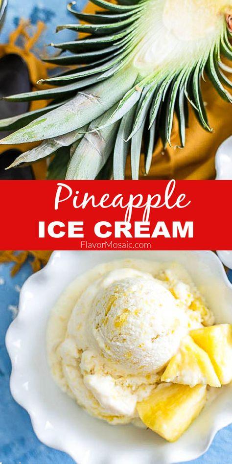 Easy Tropical Pineapple Ice Cream
