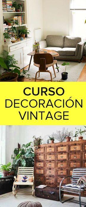 Curso De Decoracion Vintage Gratis Aprende Vintage Con Esta Capaci Cursos De Decoracion Decoracion De Unas Decoracion De Interiores Dormitorios Matrimoniales