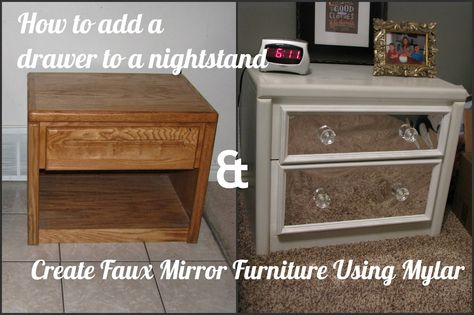 My So-Called DIY Blog: How to Add a Drawer to a Nightstand & Create Faux Mirror Using Mylar