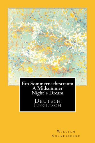 Ein Sommernachtstraum A Midsummer Nights Dream Deutsch Englisch Midsummer Sommernachtstraum Ein Nights In 2020 Sommernachtstraum William Shakespeare Bilder