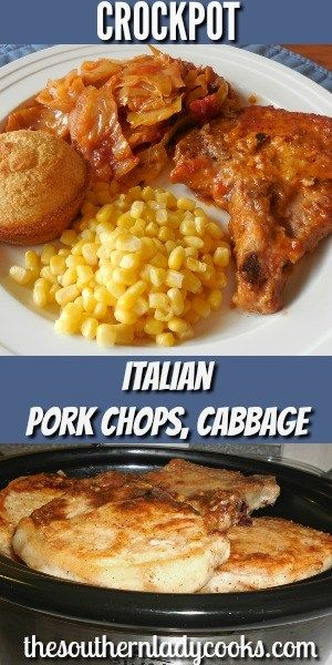 CROCK POT ITALIAN PORK CHOPS WITH CABBAGE - The Southern