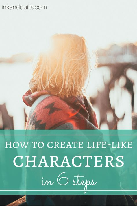 How to Create Life-like Characters in 6 Steps - Ink and Quills