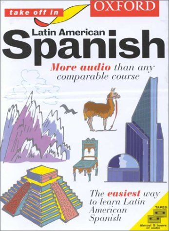 Free Download Pdf Oxford Take Off In Latin American Spanish A Complete Language Learning Pack Book 4 Cassettes Take Off I Latin American Books To Read Jambi