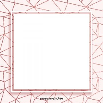 Rose Gold Geometric Lines With Simple High End Background Geometry Luxurious Shading Png Transparent Clipart Image And Psd File For Free Download Frame Border Design Gold Geometric Geometric Lines