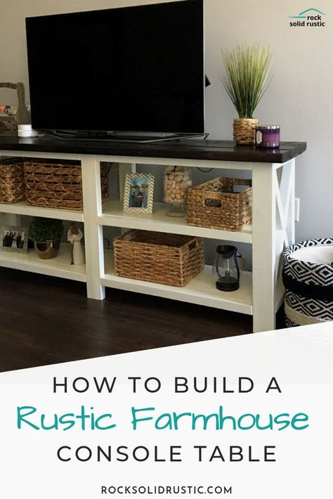 How to Build a Rustic Farmhouse Console Table! - All About Decoration Farmhouse Furniture, Rustic Consoles, Farmhouse Console Table, Rustic Tv Stand, Home Diy, Diy Furniture Plans, Farmhouse Tv Console, Tv Furniture Plans, Rustic Console Tables